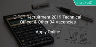 CIPET Recruitment 2019 Technical Officer & Other 34 Vacancies