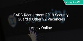 BARC Recruitment 2019 Security Guard & Other 92 Vacancies