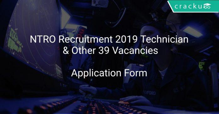 NTRO Recruitment 2019 Technician & Other 39 Vacancies
