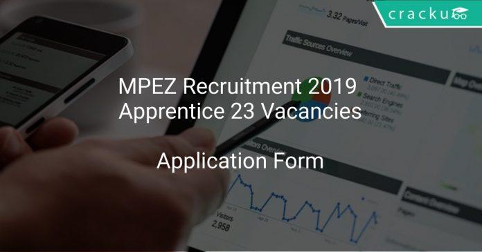 MPEZ Recruitment 2019 Apprentice 23 Vacancies