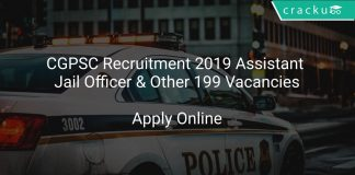 CGPSC Recruitment 2019 Assistant Jail Officer & Other 199 Vacancies