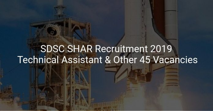 SDSC SHAR Recruitment 2019