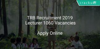 TRB Recruitment 2019 Lecturer 1060 Vacancies