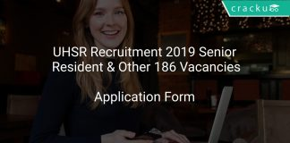 UHSR Recruitment 2019 Senior Resident & Other 186 Vacancies