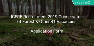 ICFRE Recruitment 2019 Conservator of Forest & Other 41 Vacancies