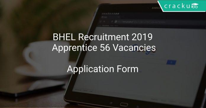 BHEL Recruitment 2019 Apprentice 56 Vacancies