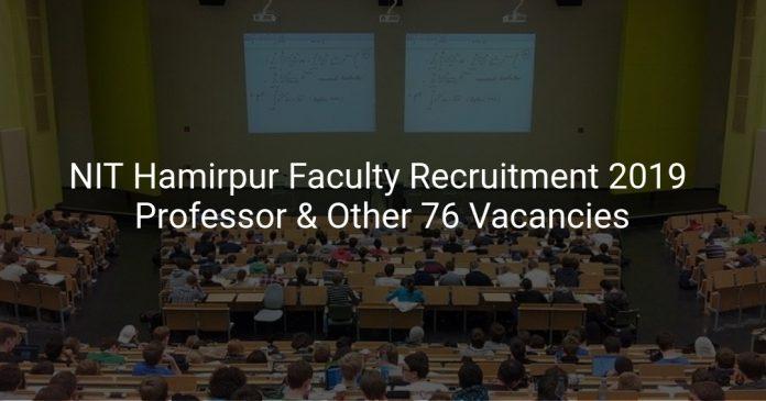 NIT Hamirpur Faculty Recruitment 2019