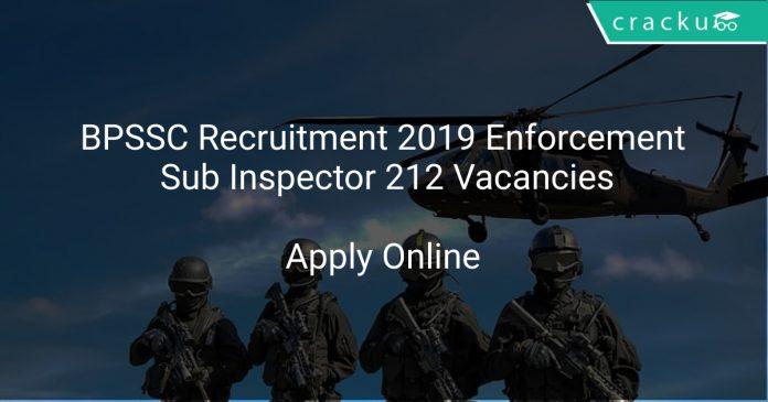 BPSSC Recruitment 2019 Enforcement Sub Inspector 212 Vacancies