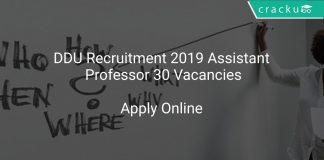 DDU Recruitment 2019 Assistant Professor 30 Vacancies