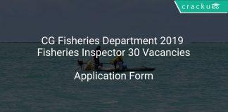 CG Fisheries Department 2019 Fisheries Inspector 30 Vacancies