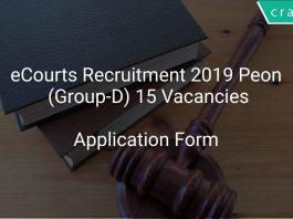 eCourts Recruitment 2019 Peon (Group-D) 15 Vacancies