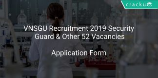 VNSGU Recruitment 2019 Security Guard & Other 52 Vacancies