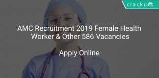 AMC Recruitment 2019 Female Health Worker & Other 586 Vacancies