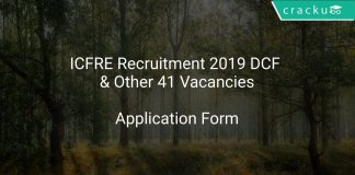 ICFRE Recruitment 2019 DCF & Other 41 Vacancies