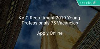 KVIC Recruitment 2019 Young Professionals 75 Vacancies