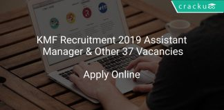 KMF Recruitment 2019 Assistant Manager & Other 37 Vacancies