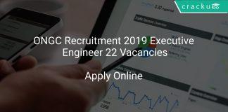 ONGC Recruitment 2019 Executive/ Engineer 22 Vacancies