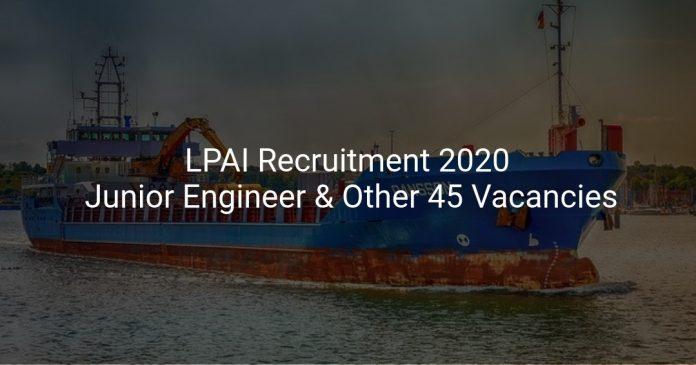 LPAI Recruitment 2020