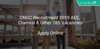ONGC Recruitment 2019 AEE, Chemist & Other 785 Vacancies