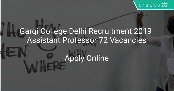 Gargi College Recruitment 2019