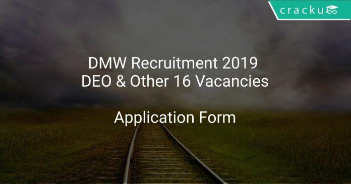 DMW Recruitment 2019 DEO & Other 16 Vacancies