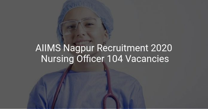 AIIMS Nagpur Recruitment 2020