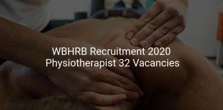 WBHRB Recruitment 2020 Physiotherapist 32 Vacancies