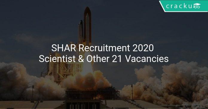 SHAR Recruitment 2020