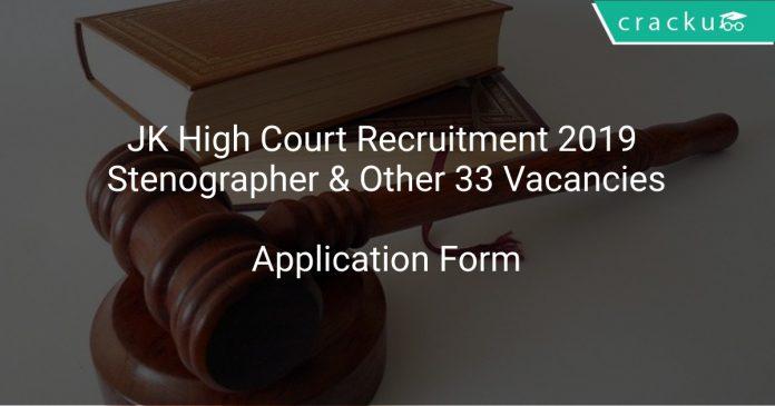 JK High Court Recruitment 2019 Stenographer & Other 33 Vacancies