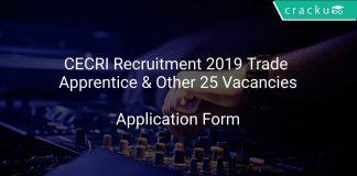 CECRI Recruitment 2019 Trade Apprentice & Other 25 Vacancies