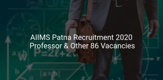 AIIMS Patna Recruitment 2020 Professor & Other 86 Vacancies