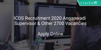 ICDS Recruitment 2020 Anganwadi Supervisor & Other 2700 Vacancies
