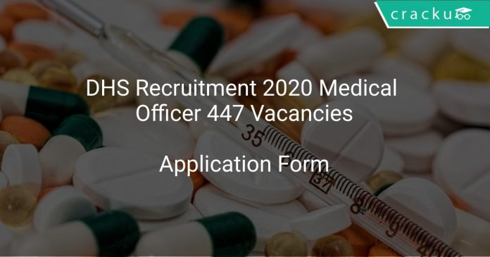 DHS Recruitment 2020 Medical Officer 447 Vacancies