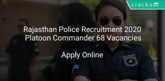 Rajasthan Police Recruitment 2020 Platoon Commander 68 Vacancies