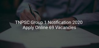 TNPSC Group 1 Notification 2020