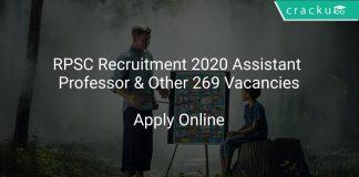 RPSC Recruitment 2020 Assistant Professor & Other 269 Vacancies