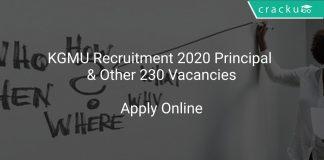 KGMU Recruitment 2020 Principal & Other 230 Vacancies