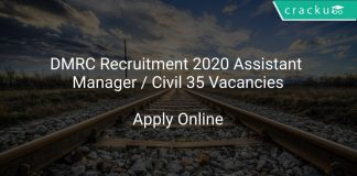 DMRC Recruitment 2020 Assistant Manager / Civil 35 Vacancies