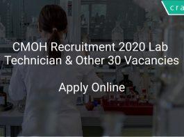 CMOH Recruitment 2020 Lab Technician & Other 30 Vacancies