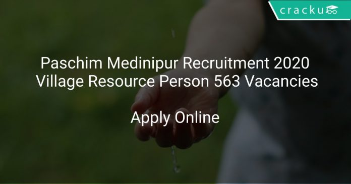 Paschim Medinipur Recruitment 2020 Village Resource Person 563 Vacancies