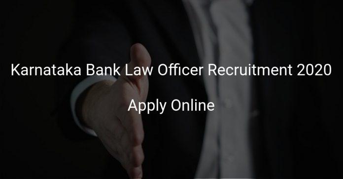 Karnataka Bank Law Officer Recruitment 2020