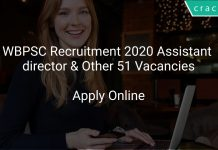 WBPSC Recruitment 2020 Assistant Director & Other 51 Vacancies