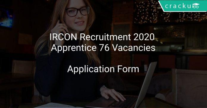 IRCON Recruitment 2020 Apprentice 76 Vacancies