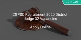 CGPSC Recruitment 2020 District Judge 32 Vacancies
