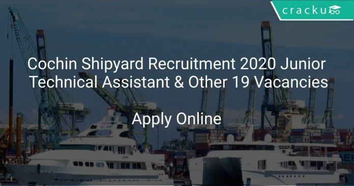Cochin ShipyardTechnical Assistant Recruitment 2020