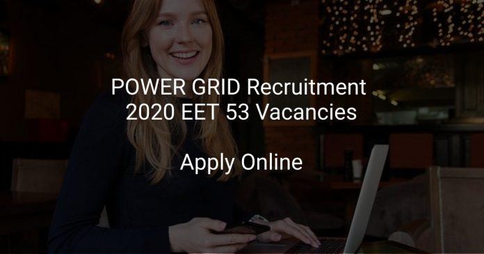 POWER GRID Recruitment 2020