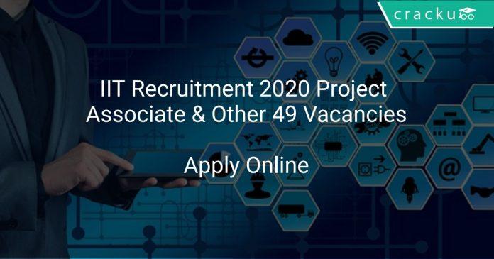 IIT Madras Recruitment 2020 Non Teaching Staff 49 Vacancies