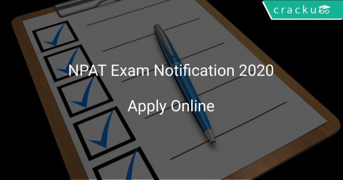 NPAT 2020 Exam Notification