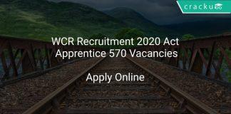 WCR Recruitment 2020 Act Apprentice 570 Vacancies