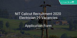 NIT Calicut Recruitment 2020 Electrician 29 Vacancies